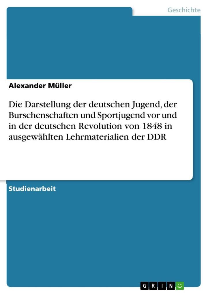 Die Darstellung der deutschen Jugend, der Bursc...
