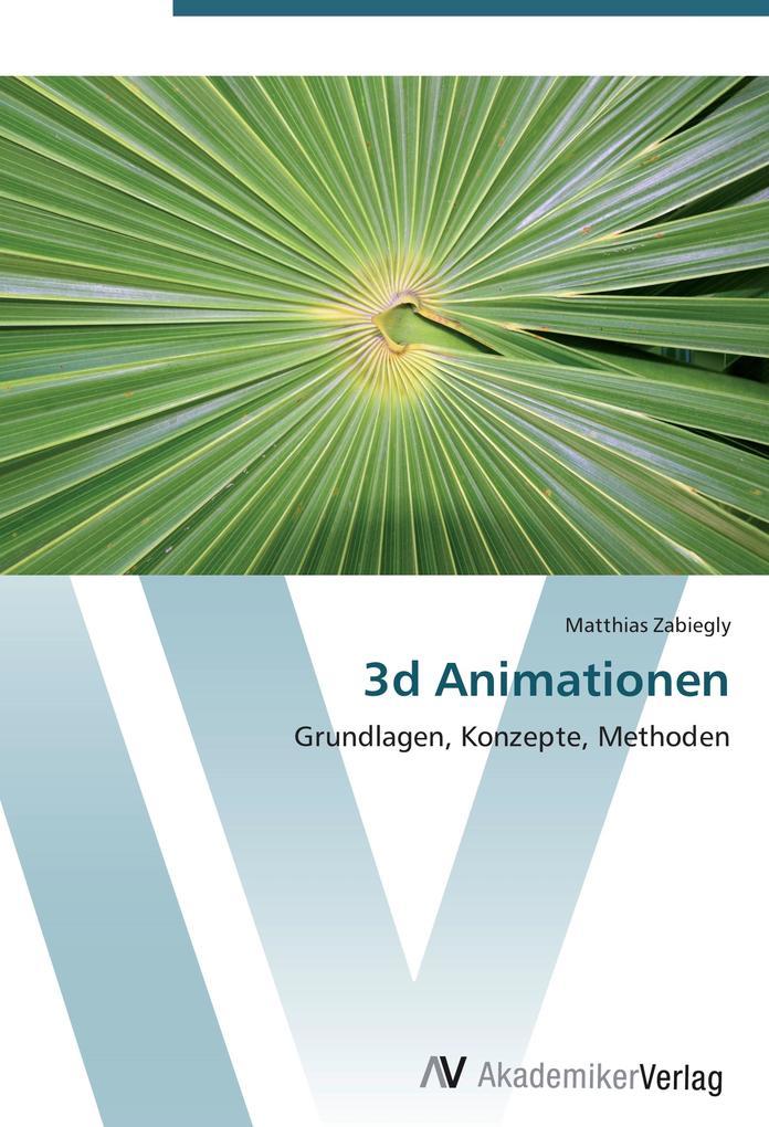 9783639407235 - Matthias Zabiegly: 3d Animationen als Buch von Matthias Zabiegly - Libro