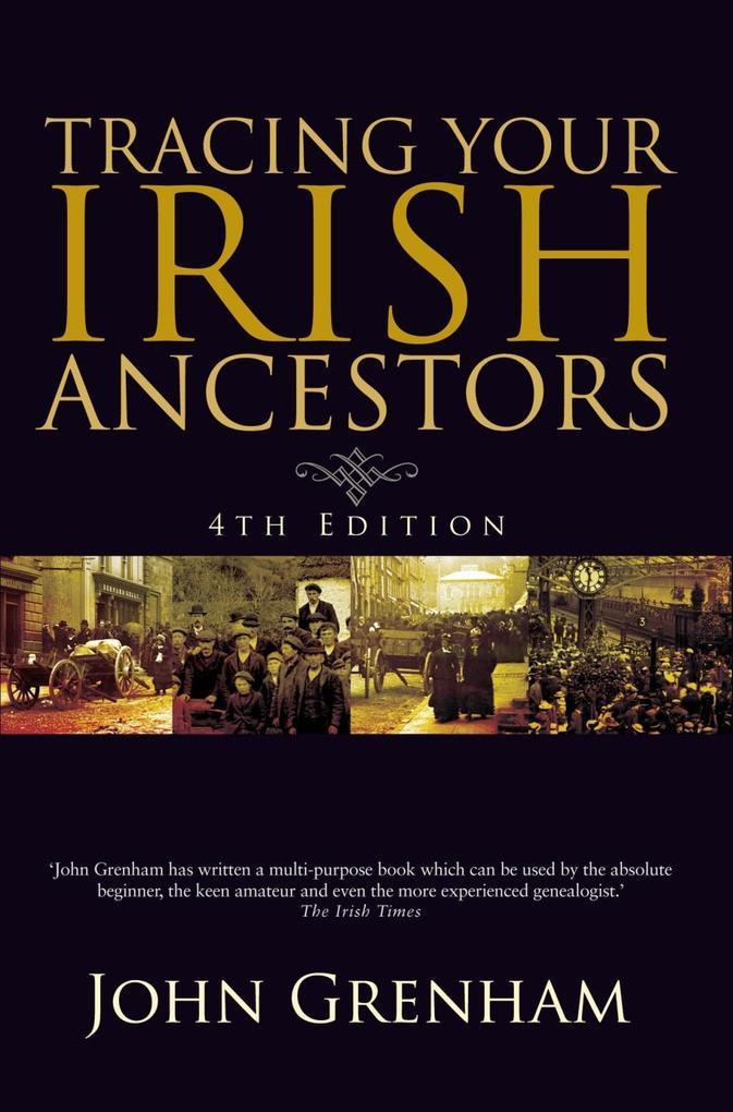Tracing Your Irish Ancestors als eBook Download...
