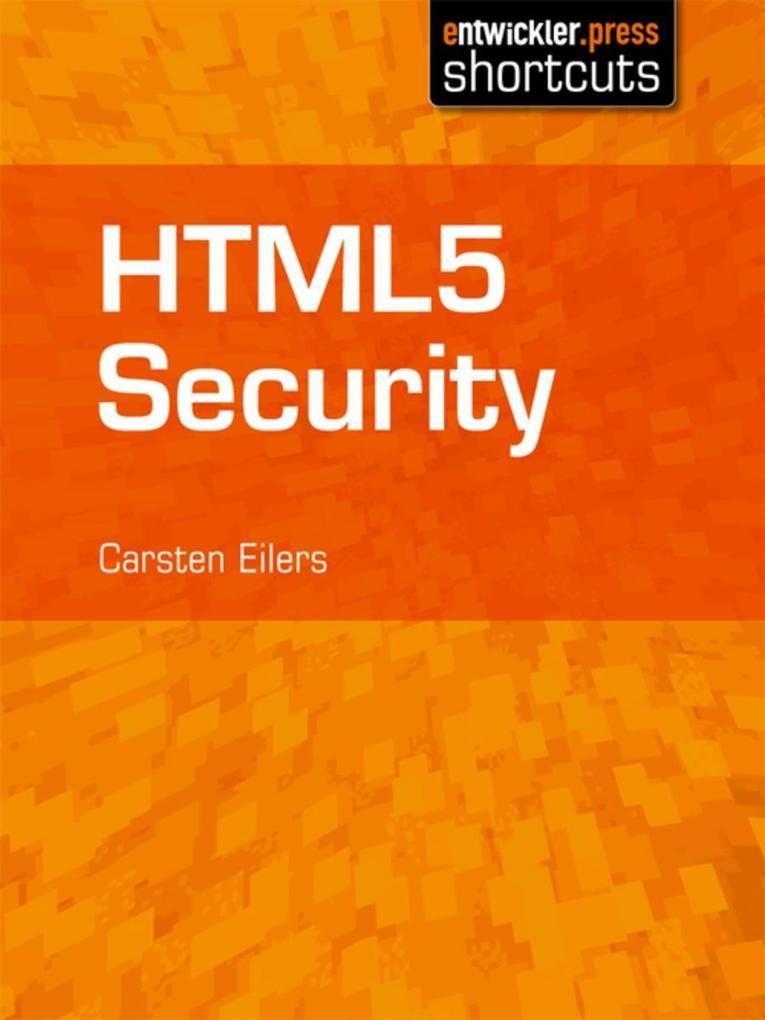 HTML5 Security als eBook Download von Carsten E...