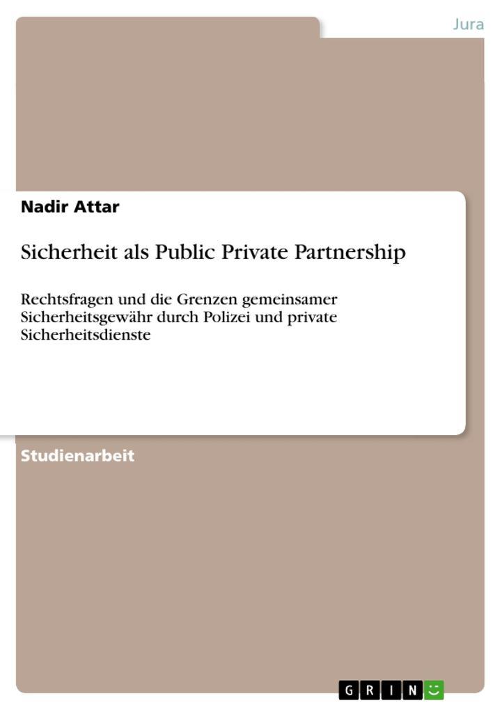 Sicherheit als Public Private Partnership als B...