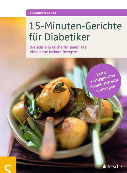 15-Minuten-Gerichte für Diabetiker als Buch von...