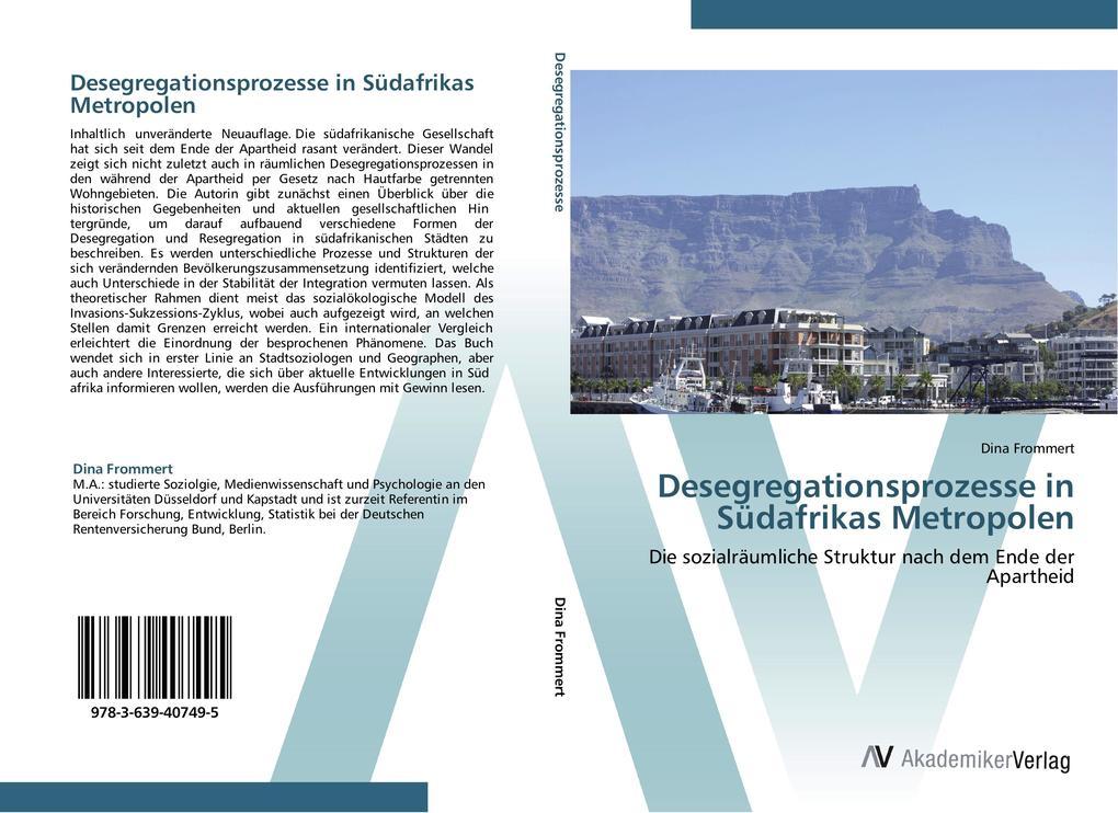 9783639407495 - Dina Frommert: Desegregationsprozesse in Südafrikas Metropolen als Buch von Dina Frommert - Buch
