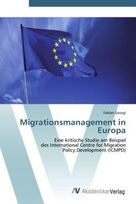 Migrationsmanagement in Europa als Buch von Fab...