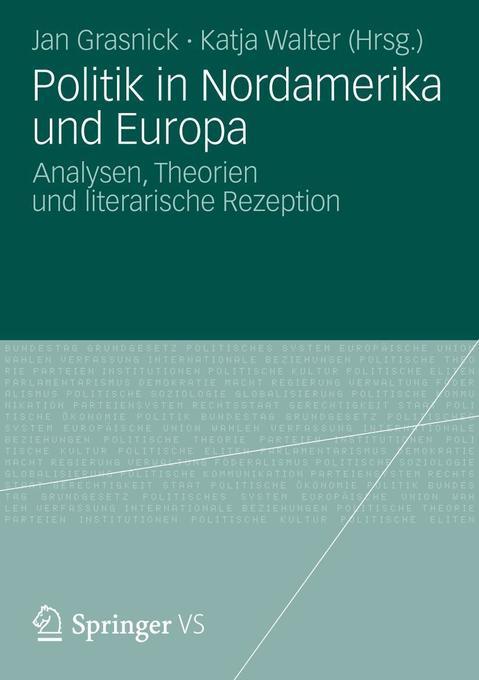 Politik in Nordamerika und Europa als Buch von