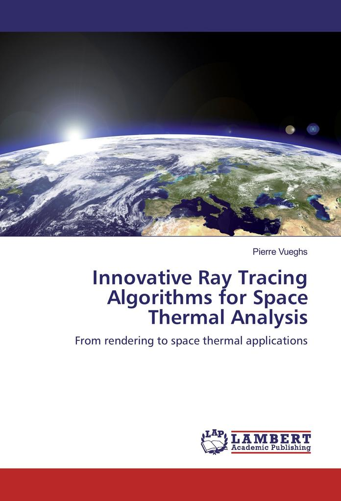 Innovative Ray Tracing Algorithms for Space The...