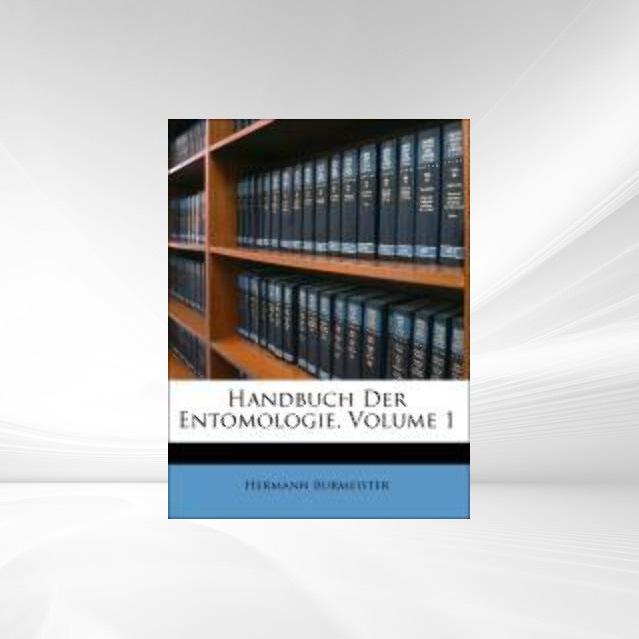 Handbuch Der Entomologie, Volume 1 als Taschenb...
