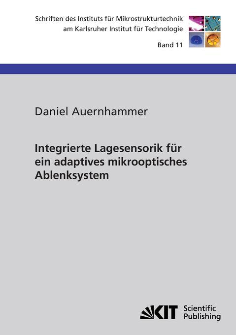 Integrierte Lagesensorik für ein adaptives mikr...