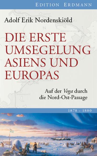 Die erste Umsegelung Asiens und Europas als Buc...