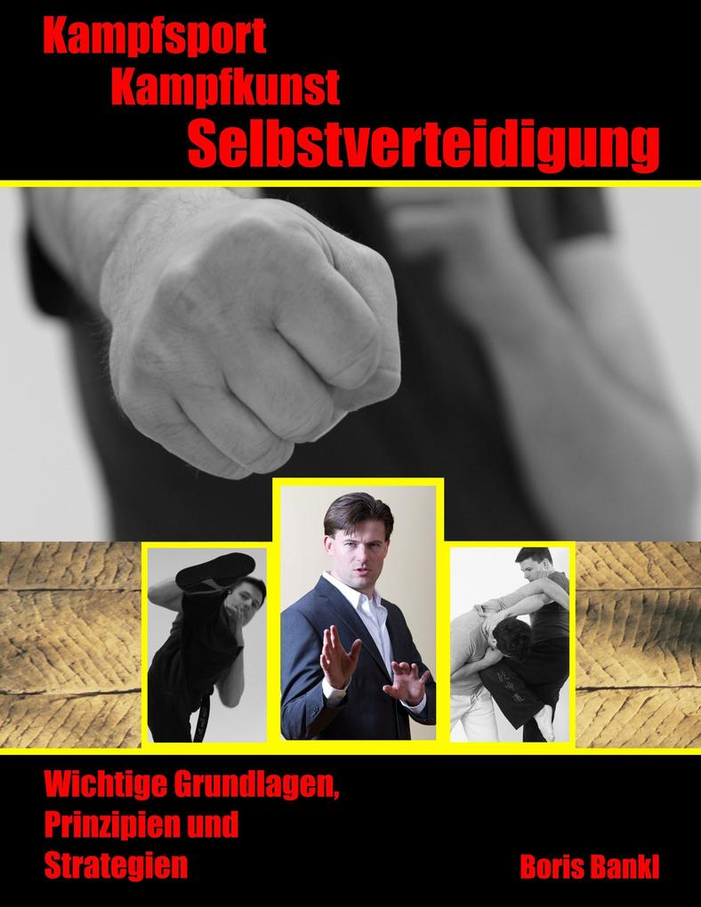 Kampfsport - Kampfkunst - Selbstverteidigung al...
