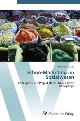 Ethno-Marketing im Sozialwesen als Buch von Ale...
