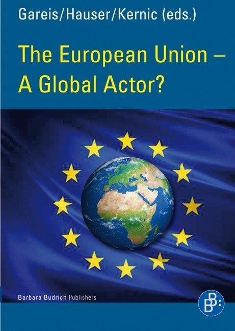 The European Union - A Global Actor? als Buch von