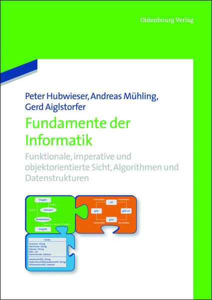 Fundamente der Informatik als Buch von Peter Hu...