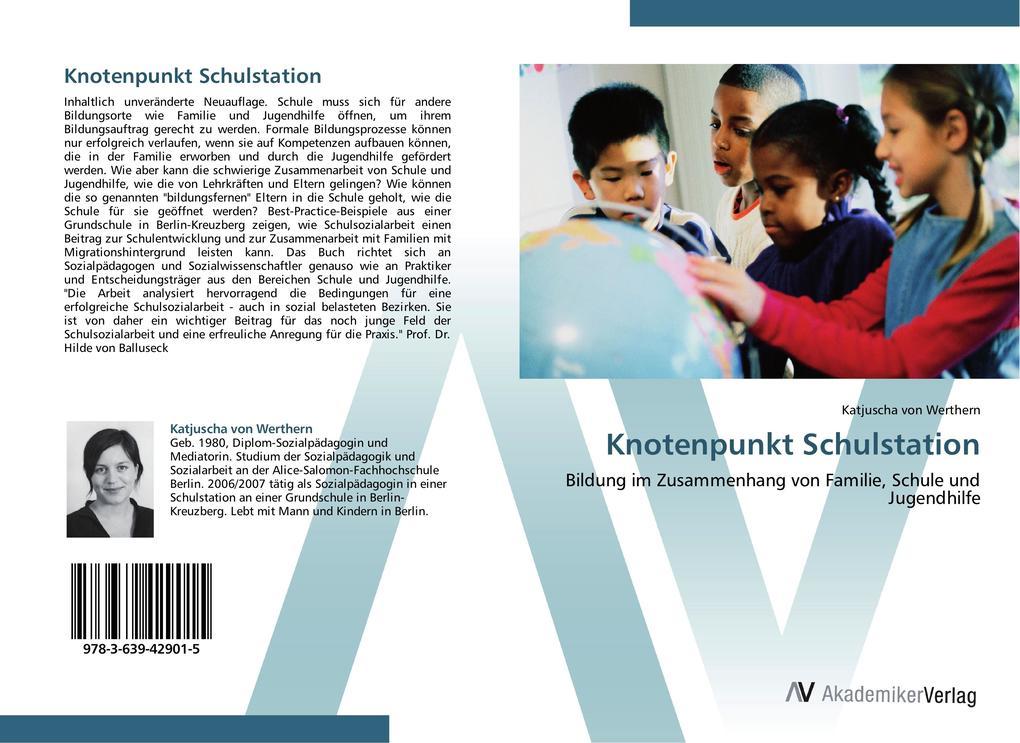 Knotenpunkt Schulstation als Buch von Katjuscha...