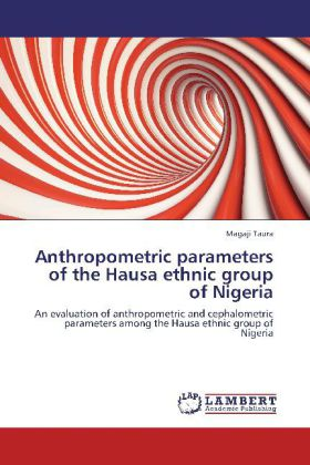 Anthropometric parameters of the Hausa ethnic g...