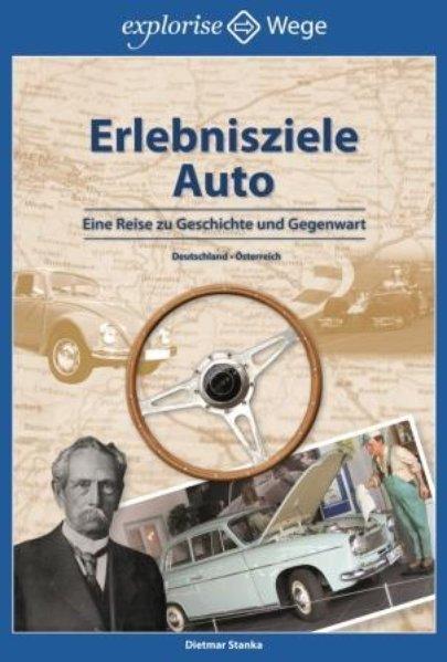 Erlebnisziele Auto als Buch von Dietmar Stanka