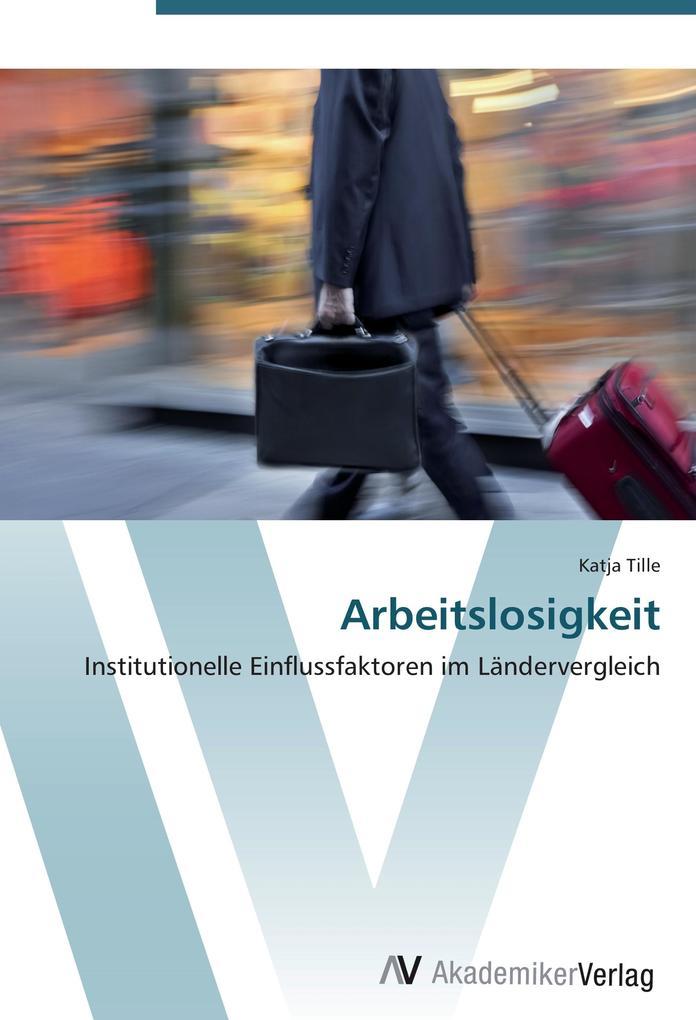 Arbeitslosigkeit als Buch von Katja Tille