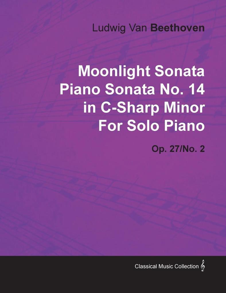 Moonlight Sonata Piano Sonata No.14 in C-Sharp ...
