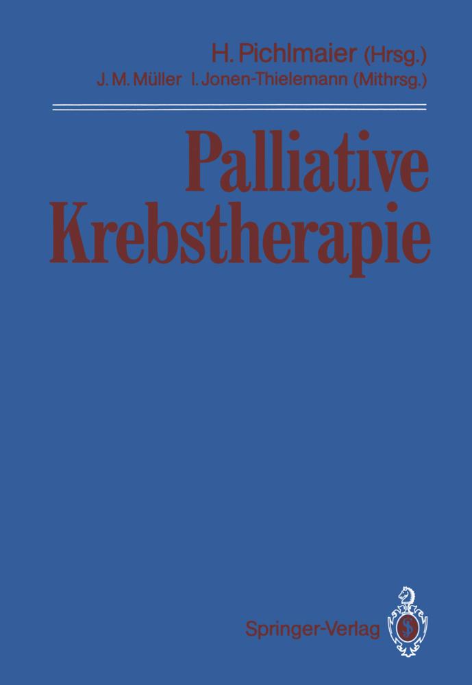 Palliative Krebstherapie als Buch von Joachim M...