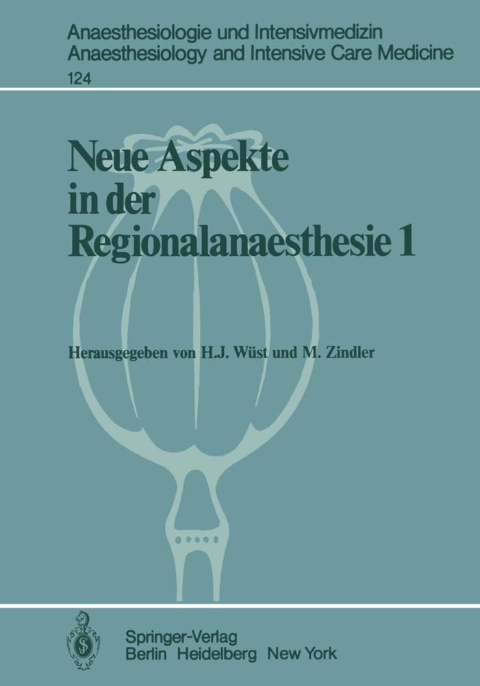 Neue Aspekte in der Regionalanaesthesie 1 als B...