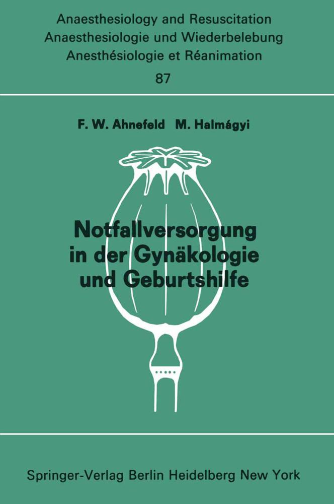 Notfallversorgung in der Gynäkologie und Geburt...