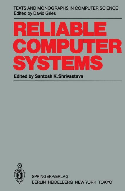 Reliable Computer Systems als Buch von