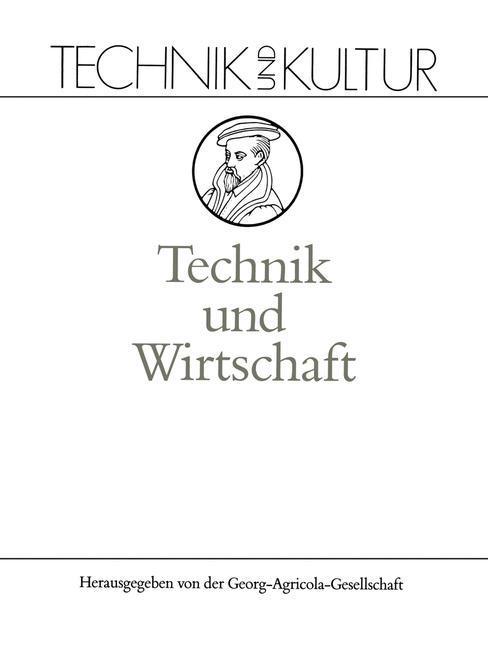 Technik und Wirtschaft als Buch von