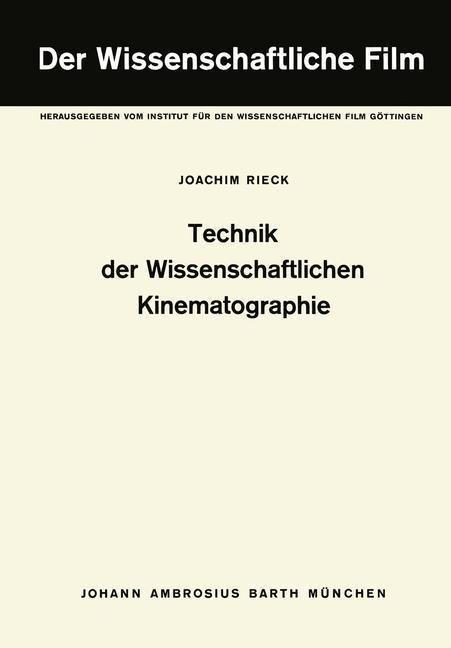 Technik der Wissenschaftlichen Kinematographie ...