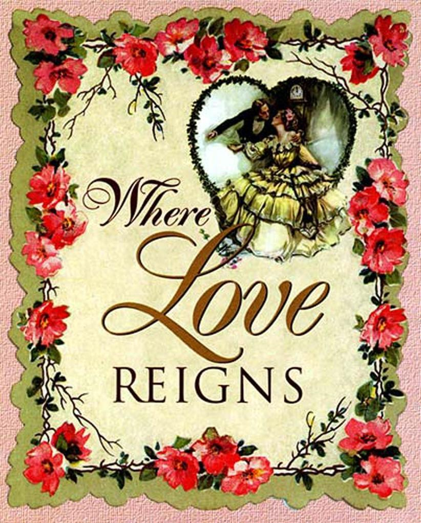 Where Love Reigns als eBook Download von Thomas...