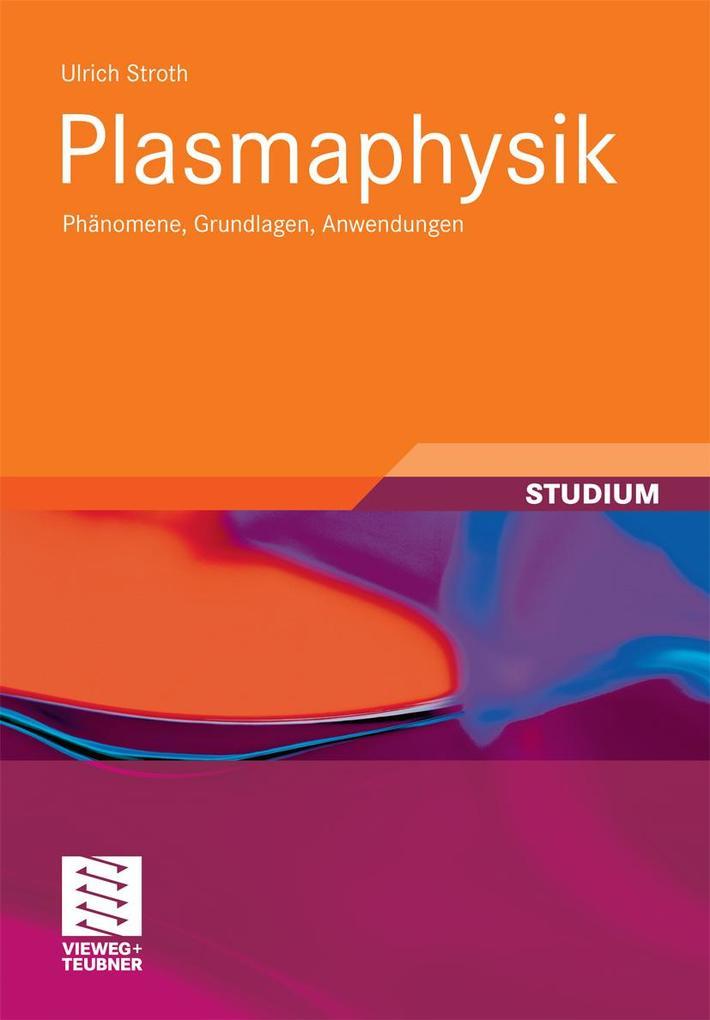 Plasmaphysik als eBook Download von Ulrich Stroth