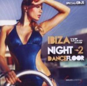 Ibiza Night Dancefloor Vol.2