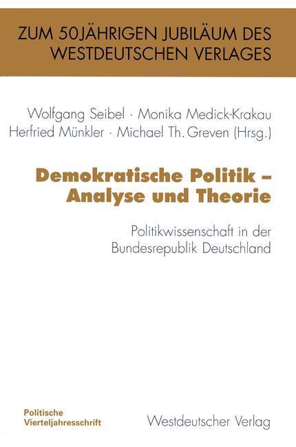 Demokratische Politik - Analyse und Theorie als...