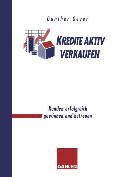 Kredite aktiv verkaufen als Buch von Günther Geyer