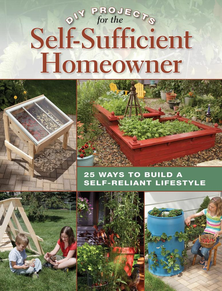 DIY Projects for the Self-Sufficient Homeowner ...