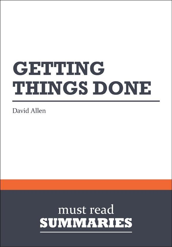 Summary: Getting things done David Allen als eB...