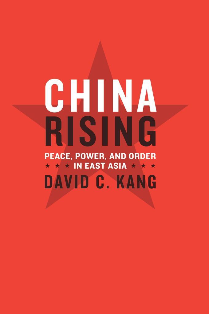 China Rising als eBook Download von David C. Kang