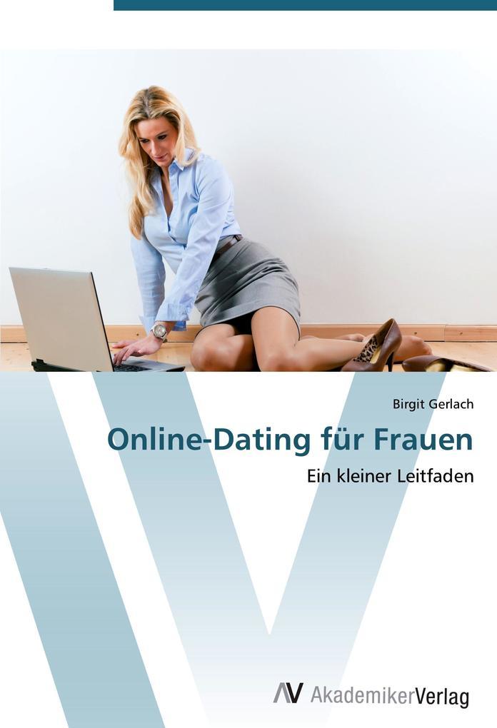 Online-Dating für Frauen als Buch von Birgit Ge...