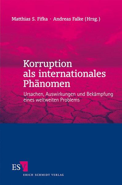 Korruption als internationales Phänomen als Buc...