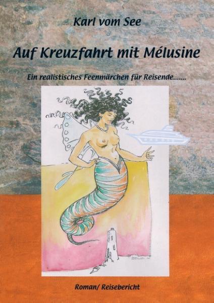 Auf Kreuzfahrt mit Melusine als Buch von Karl v...