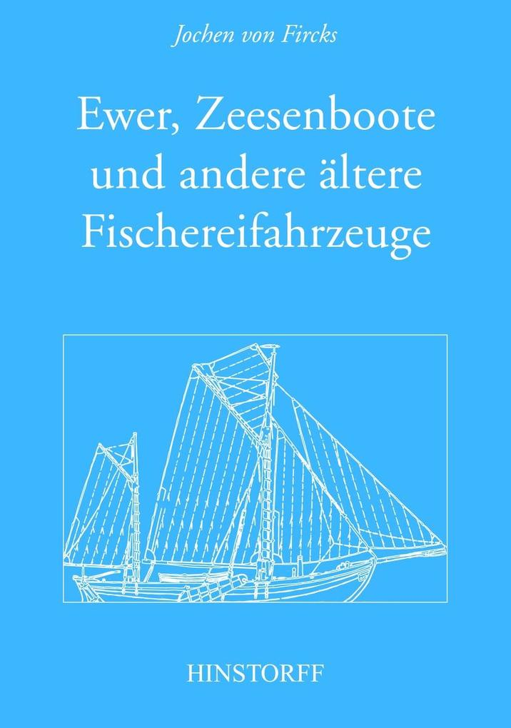 Ewer, Zeesenboot und andere ältere Fischereifah...