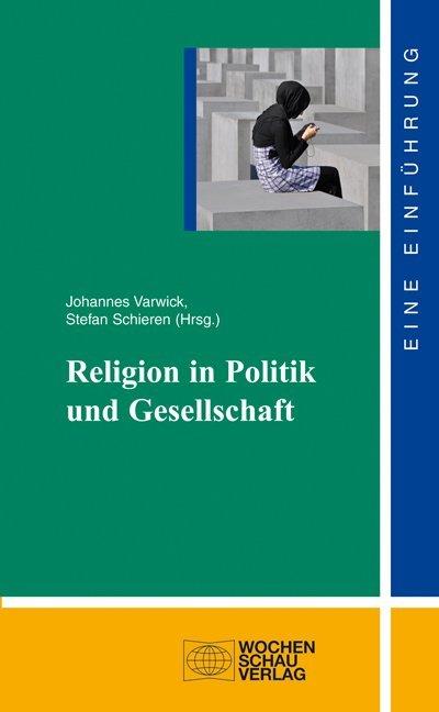 Religion in Politik und Gesellschaft als Buch von