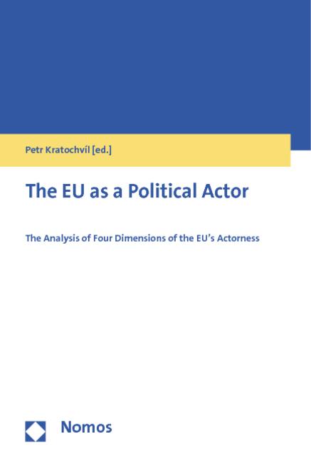 The EU as a Political Actor als Buch von