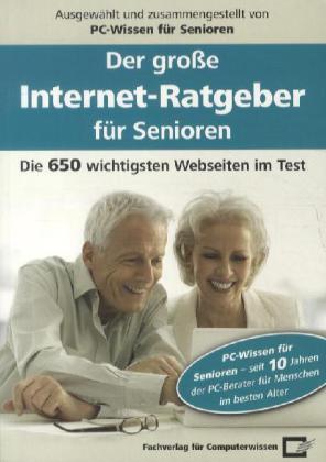 Der große Internet-Ratgeber für Senioren als Bu...