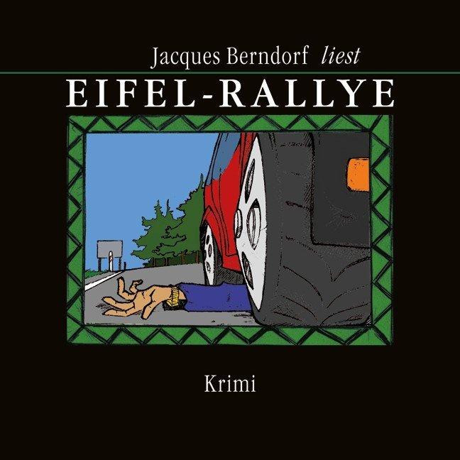 Eifel-Rallye als Hörbuch CD von Jacques Berndorf