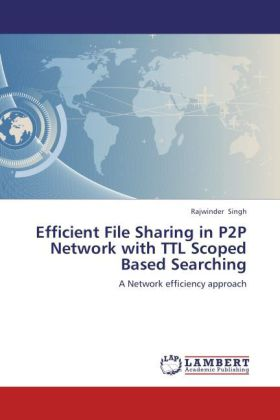 Efficient File Sharing in P2P Network with TTL ...
