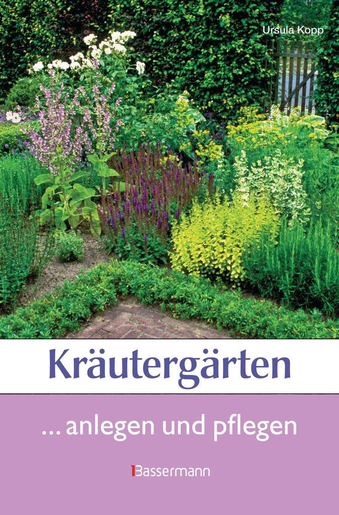 Kräutergärten als eBook Download von Ursula Kopp