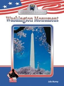 Washington Monument als eBook Download von Julie Murray - Julie Murray