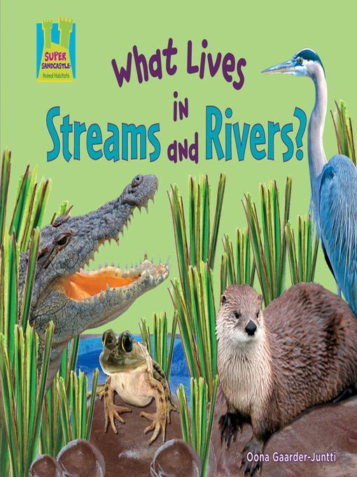 What Lives in Streams and Rivers? als eBook Dow...