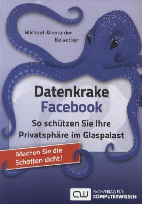Datenkrake Facebook