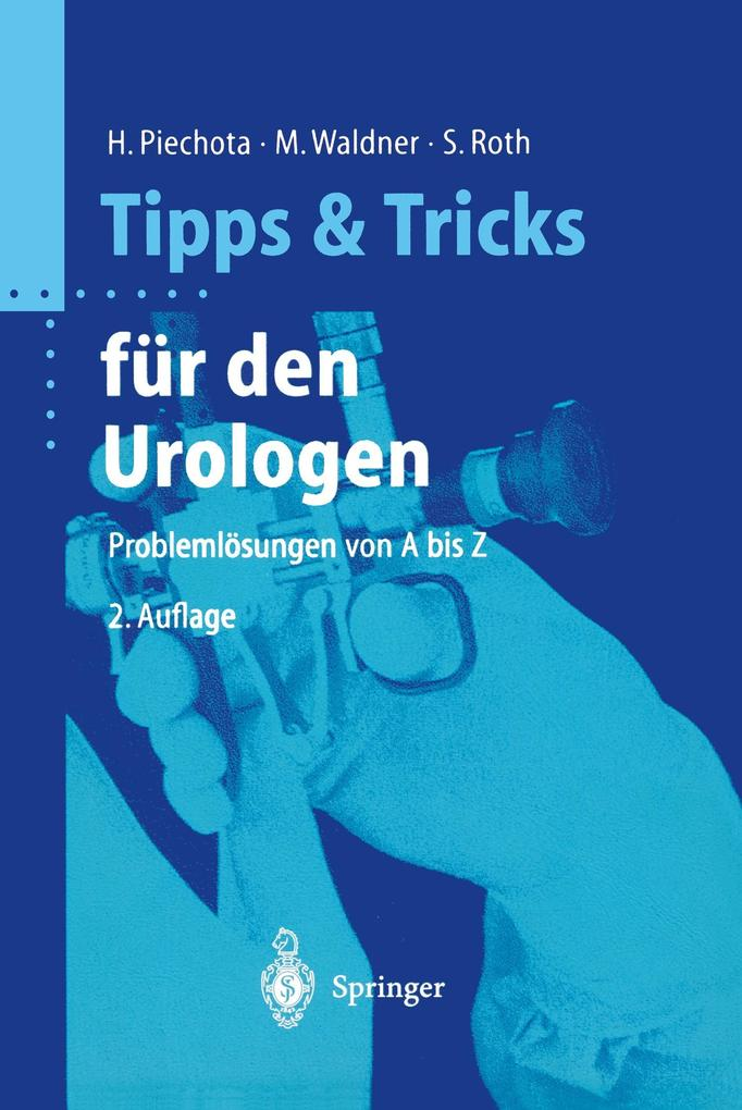 Tipps und Tricks für den Urologen als Buch von ...